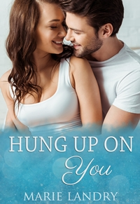 Hung Up on You Featured