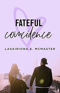 Fateful Coincidence (Lisa Millar Trilogy, Book 3) by Lasairiona McMaster