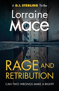 Rage and Retribution (D. I. Stirling, Book 4) by Lorraine Mace