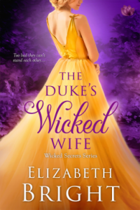 The Duke's Wicked Wife (Wicked Secrets #4) by Elizabeth Bright
