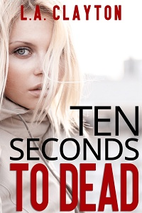 Ten Seconds to Dead Featured