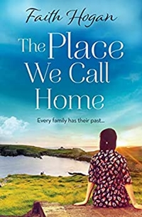 A Place We Call Home by Faith Hogan