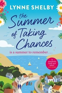 Summer of Taking Chances