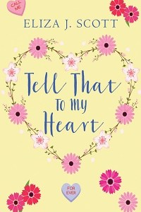 Tell That To My Heart Featured