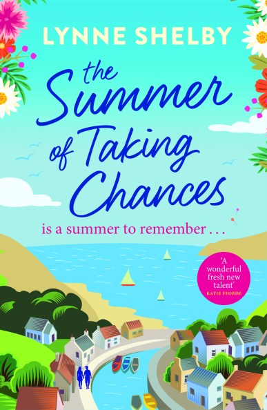 The SUMMER OF TAKING CHANCES