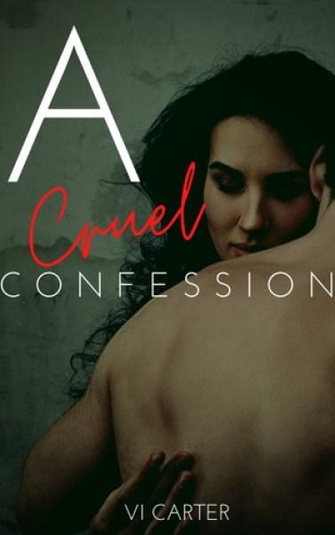 Cruel Confession