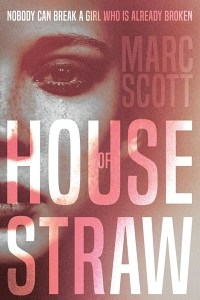 House of Straw Featured