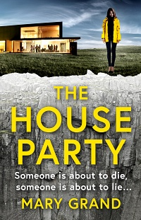 The House Party by Mary Grand
