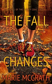 The Fall Changes (Honey Cove, #1) by Marie McGrath