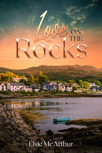 Love On the Rocks by Elsie McArthur