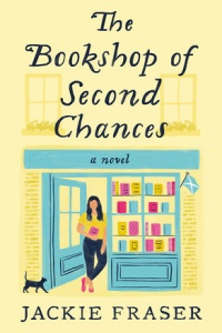 The Bookshop of Second Chances by Jackie Fraser