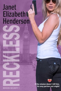 Reckless (Benson Security, #1) by Janet Elizabeth Henderson