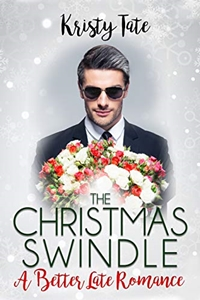 The Christmas Swindle by Kristy Tate