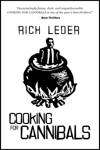 Cooking for Cannibals by Rich Leder