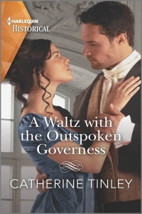 A Waltz with the Outspoken Governess by Catherine Tinley