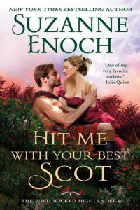 Hit Me With Your Best Scot (Wild Wicked Highlanders #3) by Suzanne Enoch