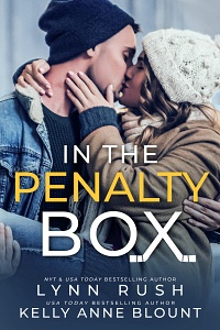 In the Penalty Box by Lynn Rush and Kelly Anne Blount