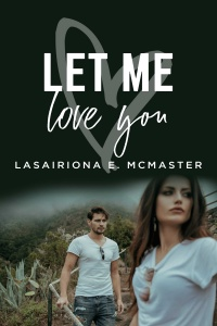 Let Me Love You (Jeremy Lewis, #2) by Lasairiona McMaster