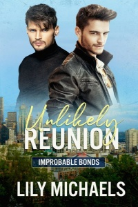 Unlikely Reunion (Improbable Bonds #1) by Lily Michaels