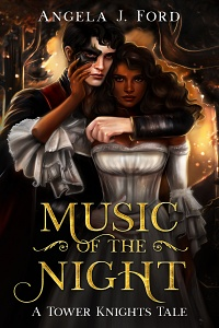 Music of the Night (Tower Knights #1) by Angela J. Ford