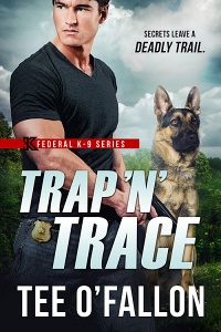 Trap 'N' Trace (Federal K-9 #4) by Tee O'Fallon