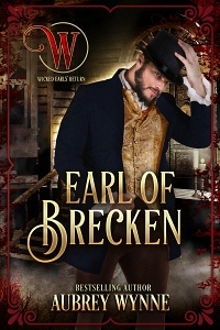 Earl of Brecken (Wicked Earls' Club) (Once Upon A Widow #5) by Aubrey Wynne