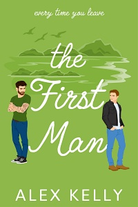 The First Man (From Connemara With Love #2) by Alex Kelly