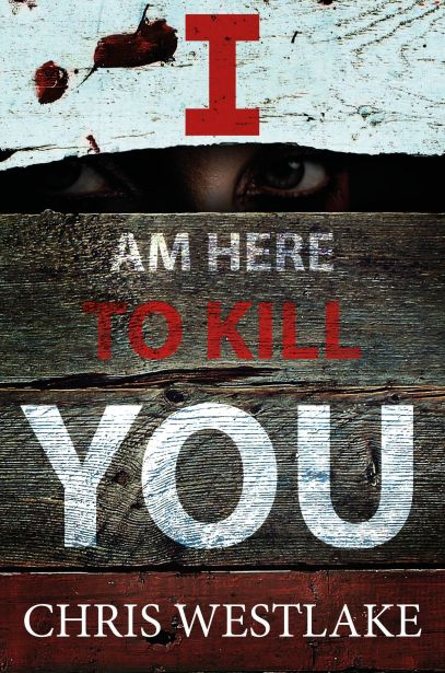 I am Here to Kill You Cover