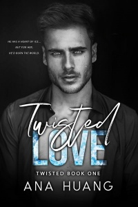 Twisted Love (Twisted #1) by Ana Huang