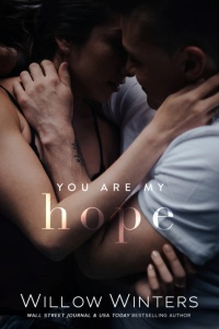 You Are My Hope (You Are Mine #2) by Willow Winters