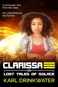 Clarissa (Lost Tale of Solace #3) by Karl Drinkwater