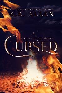 Cursed (Enchanted Gods #1) by K.K. Allen
