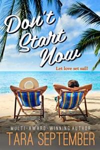 Don't Start Now by Tara September