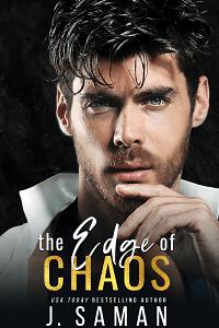 The Edge of Chaos (The Edge Series #4) by J. Saman