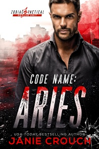 Code Name: Aries (Zodiac Tactical #1) by Janie Crouch