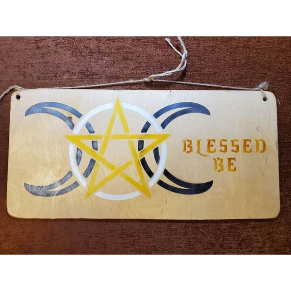 """""""Blessed Be"""" sign by Eclectics Creations"""