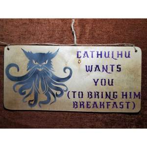 """""""Cathulhu wants you to bring him breakfast"""" sign by Eclectics Marketplace"""