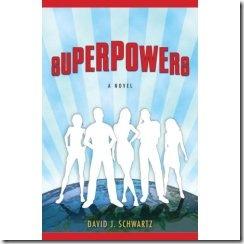 Superpowers, a novel