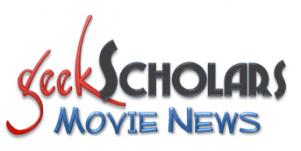 GeekScholars Movie News