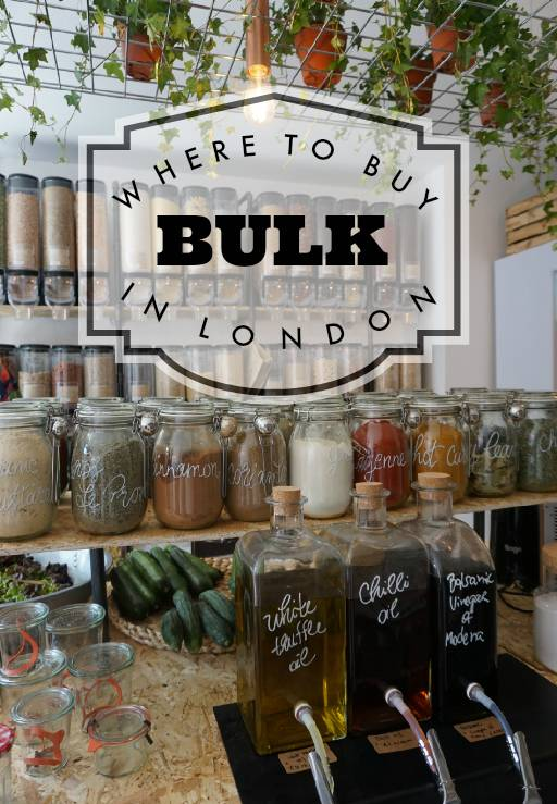 Where To Buy Bulk In London Zero Waste Grocery Shopping