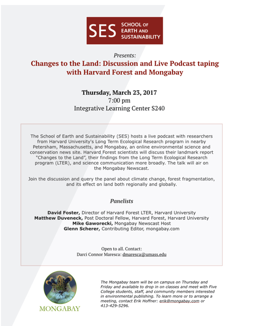 SES Changes to the Land  Discussion and Live Podcast Taping with Harvard  Forest and Mongabay – ILC S240 57dc77a0ee