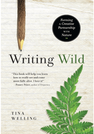 Writing Wild:  Connecting creativity with the natural world