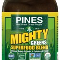 Got Greens?  Pines Alfalfa and Might Greens Superfood Raw, Gluten-Free, Organic