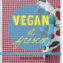 Natural Cookbooks:  Vegan al Fresco for the Perfect Picnic