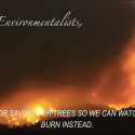 Day 25 CA Wildfires:  The Legacy of Logging and Fire Suppression (Don't blame the environmentalists)