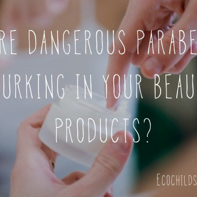 Are dangerous parabens lurking in your beauty products?