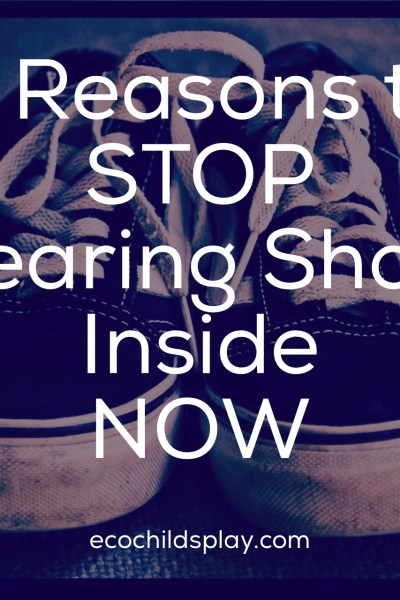 stop wearing shoes inside
