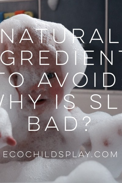 Natural Ingredients to Avoid: Why is SLS bad?