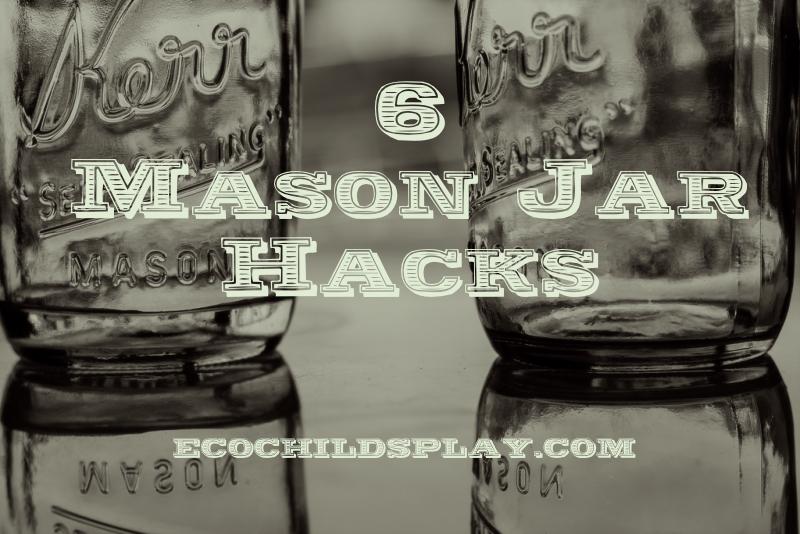 mason jar hacks