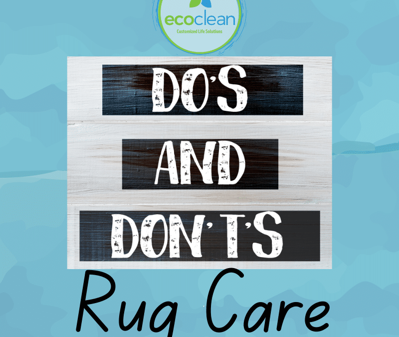 The Do's & Don't's of Rug Care